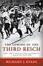 The Coming of the Third Reich by Professor…