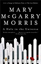 A Hole in the Universe by Mary McGarry…