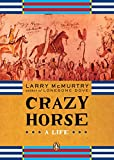 McMurtry, Larry: Crazy Horse: A Life
