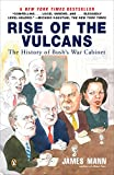 Mann, James: Rise Of The Vulcans: The History of Bush&#39;s War Cabinet