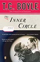 The Inner Circle by T. C. Boyle
