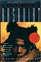 Basquiat: A Quick Killing in Art (Revised…