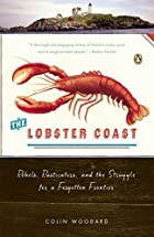 The Lobster Coast: Rebels, Rusticators, and…