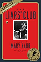 The Liars' Club by Mary Karr