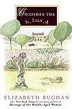 Buchan, Elizabeth: Consider the Lily