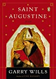 Wills, Garry: Saint Augustine