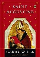 Saint Augustine: A Life (Penguin Lives…