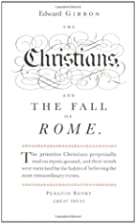 The Christians and the Fall of Rome by…
