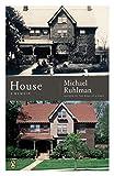 Ruhlman, Michael: House: A Memoir