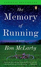 The Memory of Running by Ron McLarty