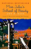 Ross, Ann B.: Miss Julia's School of Beauty