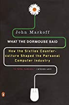 What the Dormouse Said: How the Sixties…