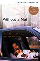 Without a Net: Middle Class and Homeless…