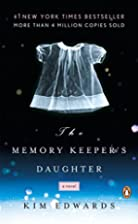 The Memory Keeper's Daughter: A Novel…