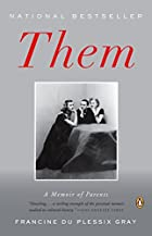 Them: A Memoir of Parents by Francine du…