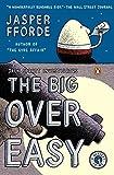 Fforde, Jasper: The Big Over Easy: A Nursery Crime
