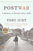 Postwar: A History of Europe since 1945 by…