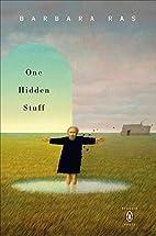 One Hidden Stuff (Penguin Poets) by Barbara…
