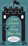 Atherton, Nancy: Aunt Dimity And the Deep Blue Sea
