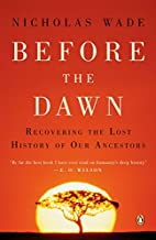 Before the Dawn: Recovering the Lost History…