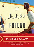 The Last Friend by Tahar Ben Jelloun