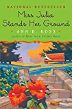 Ross, Ann B.: Miss Julia Stands Her Ground