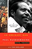Rusesabagina, Paul: An Ordinary Man: An Autobiography