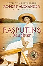 Rasputin's Daughter by Robert Alexander