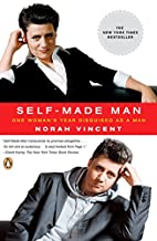 Self-Made Man: One Woman's Year…