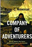Newman, Peter C.: Company of Adventurers