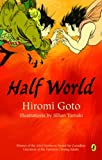 Goto, Hiromi: Half World