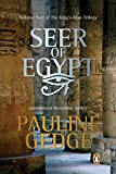 Gedge, Pauline: The Seer of Egypt (The King's Man Trilogy, Vol. 2)