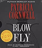 Cornwell, Patricia: Blow Fly (A Scarpetta Novel)