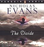 NICHOLAS EVANS: Nicholas Evans the Divide