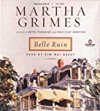 Martha Grimes: Belle Ruin (Emma Graham Mysteries)
