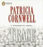 Cornwell, Patricia: Trace Disc. (Kay Scarpetta Mysteries)