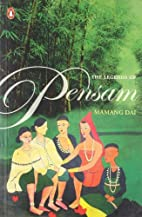 The Legends of Pensam by Mamang Dai