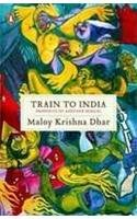 Train to India: Memories of Another Bengal…