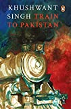 Khushwant Singh: Train to Pakistan