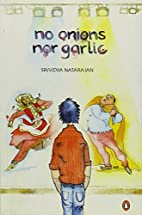 No Onions Nor Garlic by Srividya Natarajan