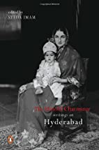 The Untold Charminar: Writings on Hyderabad…