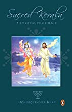 Sacred Kerala: A Spiritual Pilgrimage by…