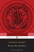 Between Past and Future (Penguin Classics)…