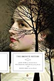 Bronte, Charlotte: The Bronte Sisters: Three Novels: Jane Eyre; Wuthering Heights; and Agnes Grey (Penguin Classics Deluxe Edition)