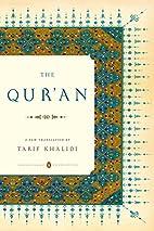 The Qur'an: A New Translation (Khalidi,…