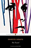 Sabato, Ernesto: The Tunnel (Penguin Classics)