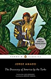 Amado, Jorge: The Discovery of America by the Turks (Penguin Classics)