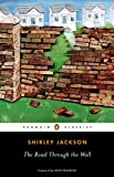 Jackson, Shirley: The Road Through the Wall (Penguin Classics)