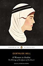 A Woman in Arabia: The Writings of the Queen…