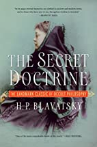 The Secret Doctrine by H. P. Blatavsky